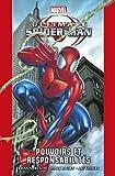 Ultimate Spider-Man T01 - Pouvoirs et responsabilités