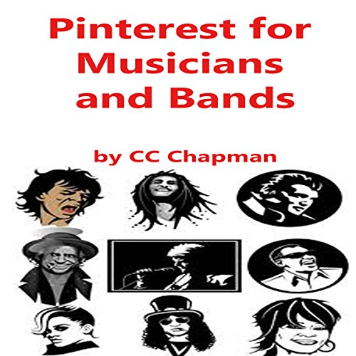 Pinterest for Musicians and Bands audiobook cover art