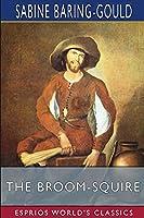 The Broom-Squire (Esprios Classics)