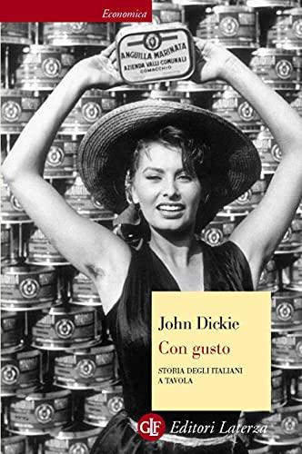 Con gusto: Storia degli italiani a tavola (Italian Edition)