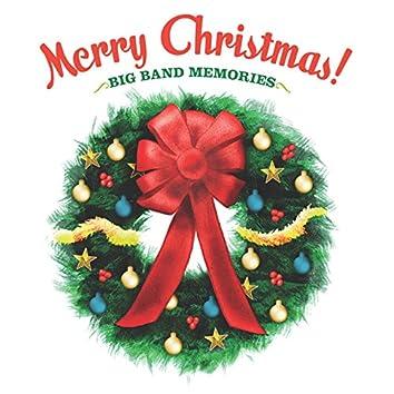 Merry Christmas Big Band Memories