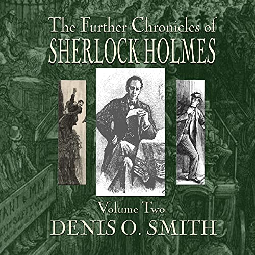 The Further Chronicles of Sherlock Holmes, Volume 2 cover art