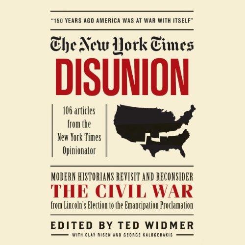 The New York Times: Disunion audiobook cover art