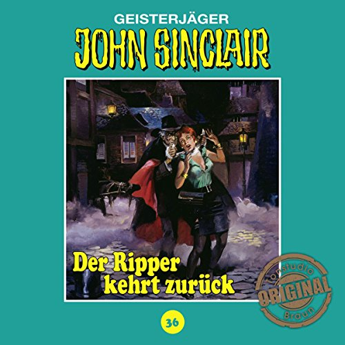 Der Ripper kehrt zurück - Teil 1 (John Sinclair - Tonstudio Braun Klassiker 36) Titelbild
