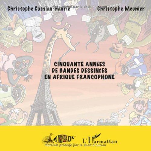 Cinquante années de bandes dessinées en Afrique francophone