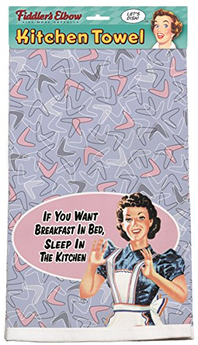 Fiddlers Elbow If You Want Breakfast in Bed, Sleep in The Kitchen 100% Cotton Eco-Friendly Dish Towel, Kitchen Towel with Hanging Loop