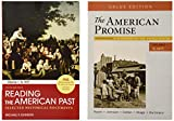 The American Promise, Value Edition, Volume 1 7e & Reading the American Past: Volume I: To 1877 5e
