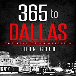 365 to Dallas: An Assassin's Tale audiobook cover art
