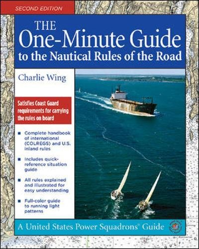 The One-Minute Guide to the Nautical Rules of the Road (United States Power Squadrons Guides)