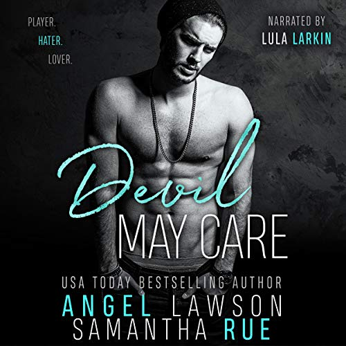 Devil May Care: Enemies-to-Lovers Standalone Romance cover art