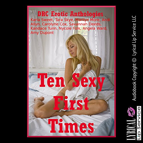 Ten Sexy First Times audiobook cover art
