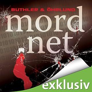mord.net                   Autor:                                                                                                                                 Dag Öhrlund,                                                                                        Dan Buthler                               Sprecher:                                                                                                                                 Martin Kessler                      Spieldauer: 12 Std. und 29 Min.     630 Bewertungen     Gesamt 3,9