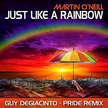 Just Like a Rainbow (Guy DeGiacinto Pride Remix)