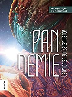 Pandemie: Geschichten zur Zeitenwende