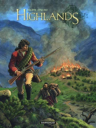 Highlands - tome 2 - Le survivant des eaux noires (2/2)