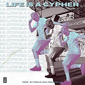 Life is a Cypher
