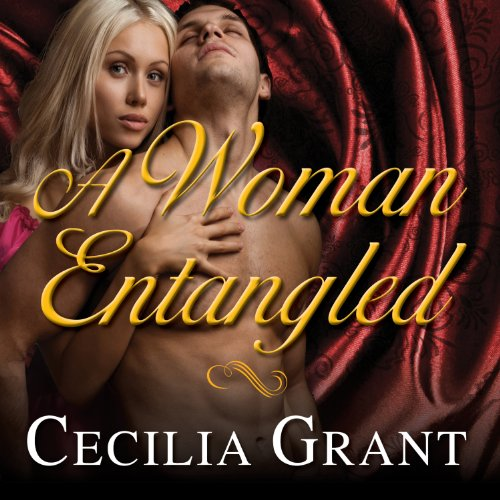 A Woman Entangled: Blackshear Family, Book 3 audiobook cover art