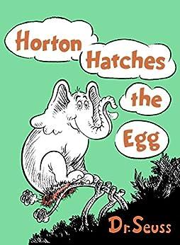 Horton Hatches the Egg (Classic Seuss) by [Dr. Seuss]