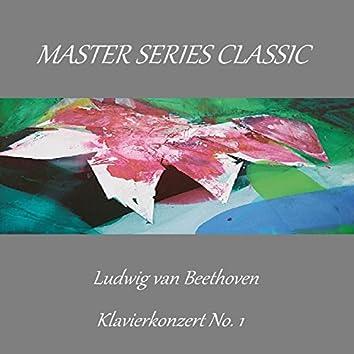 Master Series Classic - Ludwig van Beethoven - Klavierkonzert No. 1