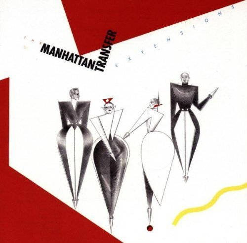 Extensions by MANHATTAN TRANSFER (1990-05-03)