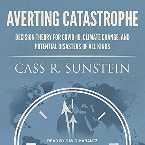 Averting Catastrophe Audiobook By Cass R. Sunstein cover art
