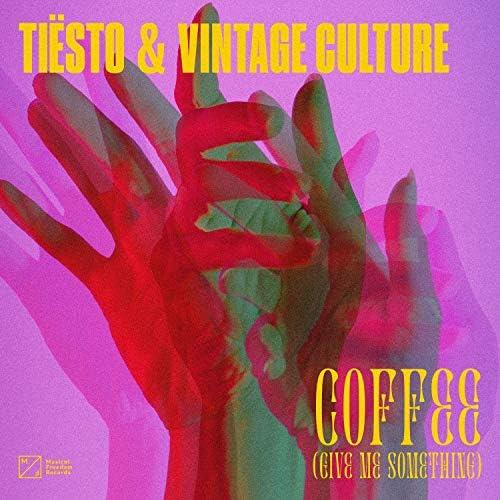 Tiësto & Vintage Culture