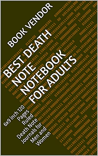 Best Death Note Notebook for Adults: 6x9 inch 120 Pages Ruled Death Note Journals for Men and Women (English Edition)