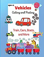 Vehicles Cutting and Passing: Scissors Skills and Coloring Activity for Toddlers, Preschool ages +3, A Funny Preschool/Kindergarten Activity Workbook, A Fun Cutting and Coloring Activity Book for Toddlers and Kids