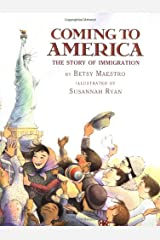 Coming to America: The Story of Immigration: The Story Of Immigration Hardcover