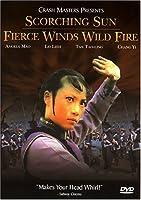 Scorching Sun, Fierce Winds, Wild Fire