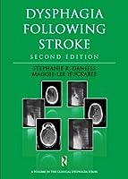 Dysphagia Following Stroke (Clinical Dysphagia)