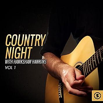 Country Night With Hawkshaw Hawkins, Vol. 1