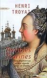 Terribles Tsarines - Succès du livre éditions - 21/08/2008