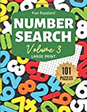 Fun Puzzlers Number Search: 101 Puzzles Volume 3: 8.5 x 11 Large Print (Fun Puzzlers Large Print Number Search Books)