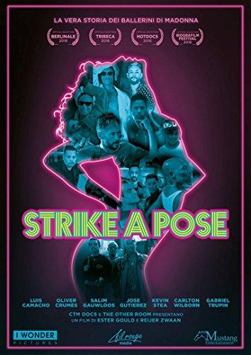 Strike A Pose (La Vera Storia Dei Ballerini Di Madonna)