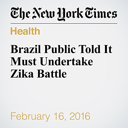 Brazil Public Told It Must Undertake Zika Battle cover art