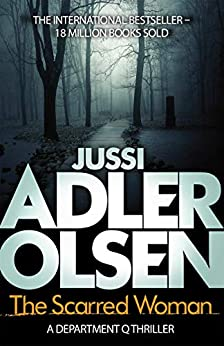 The Scarred Woman (Department Q) by [Jussi Adler-Olsen, William Frost]