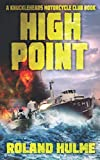 High Point: Adventure, intrigue, and romance aboard the U.S. Navy's first operational hydrofoil!