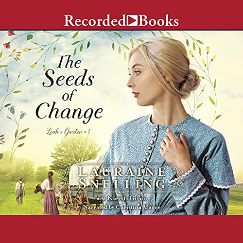 The Seeds of Change Audiobook By Lauraine Snelling cover art