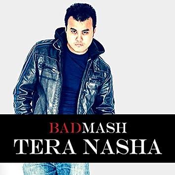 Tera Nasha
