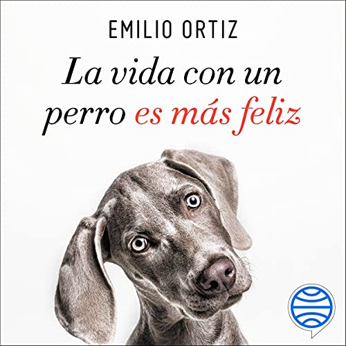 Diseño de la portada del título La Vida Con Un Perro Es Más Feliz (Spanish Edition)