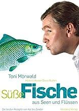 Süße Fische aus Seen und Flüssen: Die besten Rezepte von