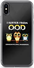 Compatible for iPhone 6/6s I Suffer from OOD Cute Owls Funny Quote