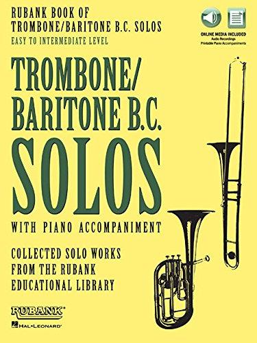 Rubank Book of Trombone/Baritone B.c. Solos: Easy to Intermediate - Includes Online Audio Stream or Download: Book with Online Audio (Stream or Download)