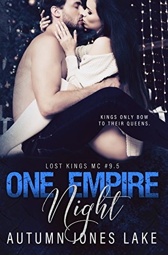 One Empire Night Lost Kings Mc 95 By Autumn Jones Lake