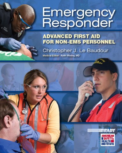 Emergency Responder: Advanced First Aid for Non-EMS Personnel (EMR)