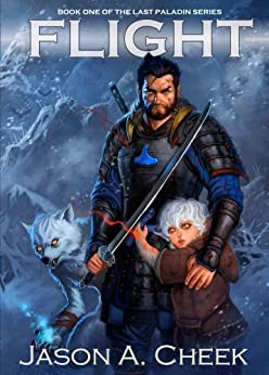[Jason Cheek]のFlight (The Last Paladin Series Book 1) (English Edition)