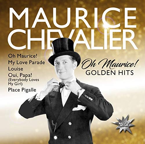 Oh Maurice/Golden Hits