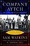 Company Aytch: A Classic Memoir of the Civil...