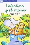 Celestino Y El Mono -Lc-: 20 (Mis Primeras Páginas)